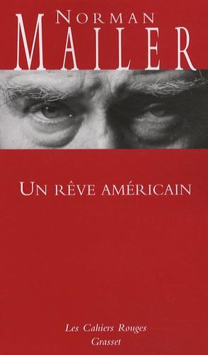 Norman Mailer - Un rêve américain.