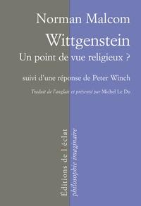 Norman Malcolm - Wittgenstein - Un point de vue religieux ?.