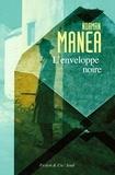Norman Manea - L'enveloppe noire.