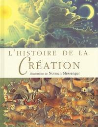 Norman Messenger - L'histoire de la Création.