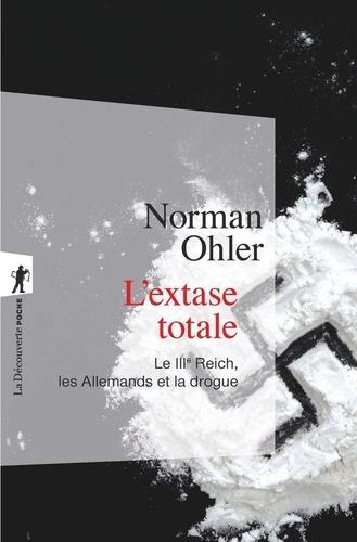 L'extase totale - Norman Ohler - Format ePub - 9782348041204 - 9,99 €