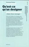 Norman Potter - Qu'est-ce qu'un designer ?.