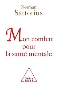 Mon combat pour la santé mentale - Norman Sartorius   Showmesound.org