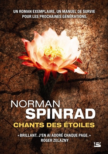 Norman Spinrad - Chants des étoiles.