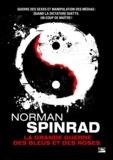 Norman Spinrad - La grande guerre des bleus et des roses.