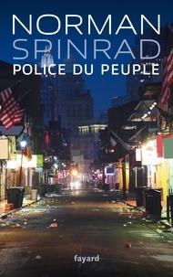 Norman Spinrad - Police du peuple.