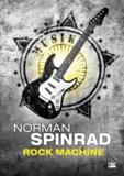 Norman Spinrad - Rock Machine.