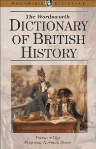 Norman Stone et J-P Kenyon - Dictionary of British History.