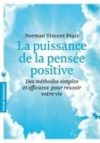 Norman Vincent Peale - La puissance de la pensée positive.