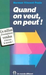 Norman Vincent Peale - Quand on veut, on peut !.