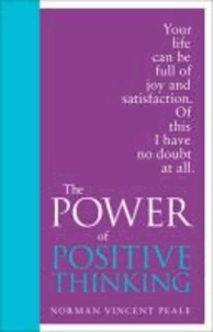 Norman Vincent Peale - The Power of Positive Thinking. Special Edition.