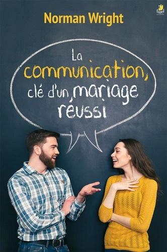 La communication, clé d'un mariage réussi