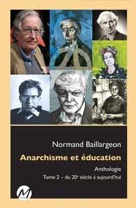 Galabria.be Anarchisme et éducation - Anthologie Tome 2, Du 20e siècle à aujourd'hui Image
