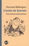 Normand Baillargeon - L'arche de Socrate.