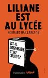 Normand Baillargeon - Liliane est au lycée - Est-il indispensable d'être cultivé ?.