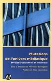 Normand Baillargeon - Mutations de l'univers médiatique - Médias traditionnels et nouveaux.