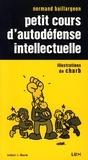 Normand Baillargeon - Petit cours d'autodéfense intellectuelle.