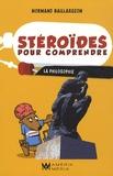 Normand Baillargeon - Stéroïdes pour comprendre la philosophie.