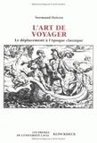 Normand Doiron - L'art de voyager - Le déplacement à l'époque classique.