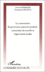 Normand Laplante et Denis Harrisson - .