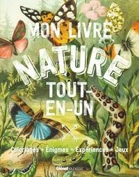 Normand Paiement - Mon livre nature tout-en-un.