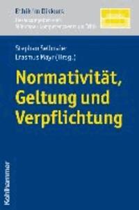 Normativität, Geltung und Verpflichrung.