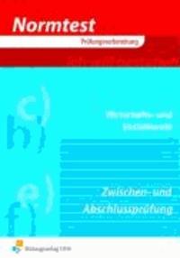 Normtest Wirtschafts- und Sozialkunde für kaufmännische und kaufmännisch-verwandte Berufe - für kaufmännische und kaufmännisch-verwandte Berufe, Zwischen- und Abschlussprüfung, situationsbezogen Arbeitsbuch.