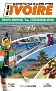 Norossotier Fofana et Nabil Zorkot - Côte d'Ivoire - Panorama économique, fiscal et touristique des régions.