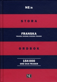 Norstedts - NE:s Stora franska ordbok.