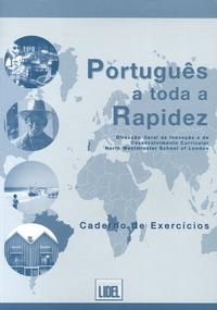Portugês a toda a Rapidez- Caderno de Exercicios -  North Westminster School | Showmesound.org