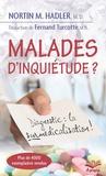 Nortin M. Hadler - Malade d'inquiétude ? - Diagnostic : la surmédicalisation.