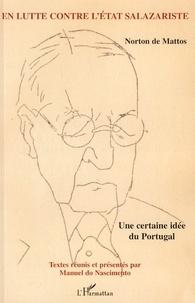 Goodtastepolice.fr Norton de Mattos, en lutte contre l'Etat salazariste - Une certaine idée du Portugal Image