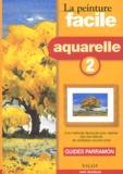 Nos & Soto et  Collectif - Aquarelle - Niveau 2.