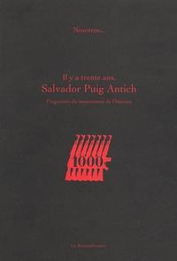 Nosotros - Il y a trente ans, Salvador Puig Antich - Fragments du mouvements de l'histoire.
