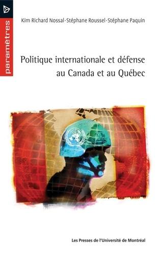 Politique internationale et défense au Québec et au Canada