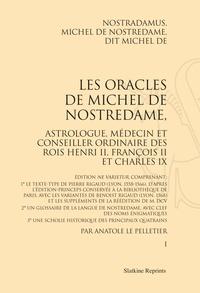 Nostradamus - Les Oracles de Michel de Nostredame, astrologue, médecin et conseiller ordinaire des rois Henri II, François II et Charles IX. - Coffret 2 volumes.