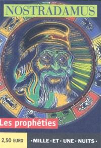 Nostradamus - Les Prophéties.