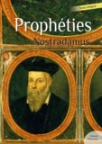 Nostradamus - Prophéties de Nostradamus.