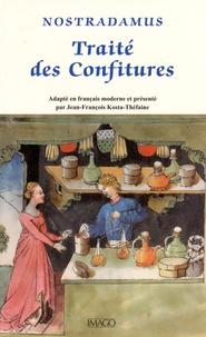 Nostradamus - Traité des confitures.