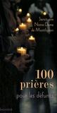 Notre-Dame de Montligeon - 100 Prières pour les défunts.
