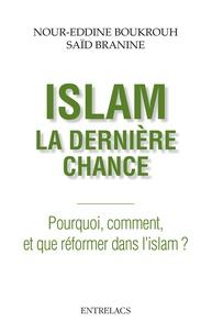 Islam : la dernière chance - Pourquoi, comment et que réformer dans lislam ?.pdf