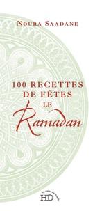 100 Recettes de fêtes Le Ramadan.pdf