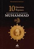 Noureddine Aoussat - 10 questions-réponses pour découvrir le Prophète Muhammad.