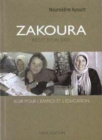 Noureddine Ayouch - Zakoura - Agir pour l'emploi et l'éducation.