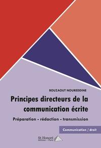 Deedr.fr Principes directeurs de la communication écrite - Présentation, rédaction, transmission Image