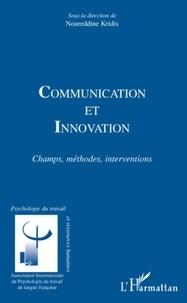 Noureddine Kridis - Communication et innovation - Champs, méthodes, interventions.