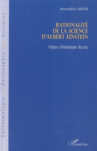 Noureddine Naifar - Rationalité de la science d'Albert Einstein.