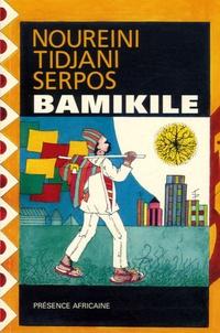 Nouréini Tidjani-Serpos - Bamikilé.