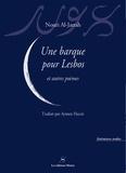 Nouri Al-Jarrah - Une barque pour Lesbos et autres poèmes.