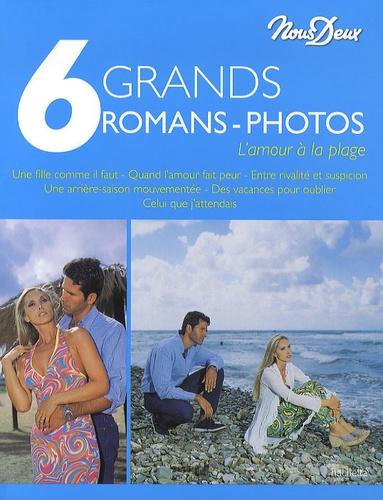 Nous Deux - 6 grands romans-photos - L'amour à la plage.